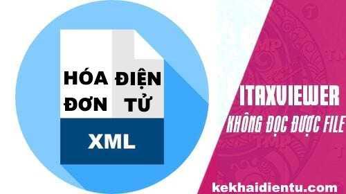 Itaxviewer không đọc được định dạng XML của hóa đơn điện tử